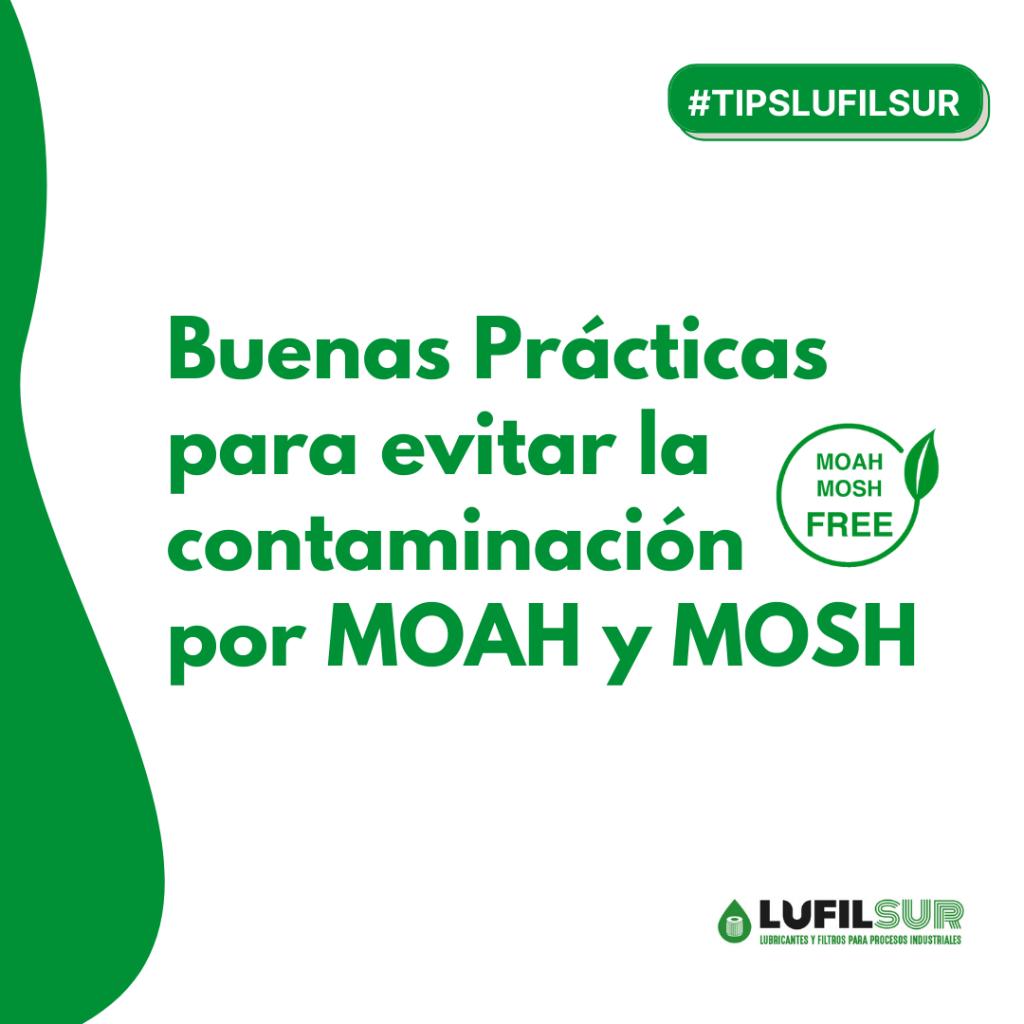 Buenas practicas para evitar MOAH y MOSH